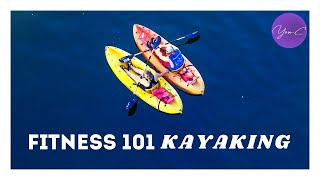 FITNESS 101 EP#13: KAYAKING ✨ GET FIT #22