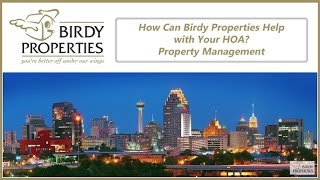 How Can Birdy Properties Help with Your HOA? Property Management in San Antonio, TX