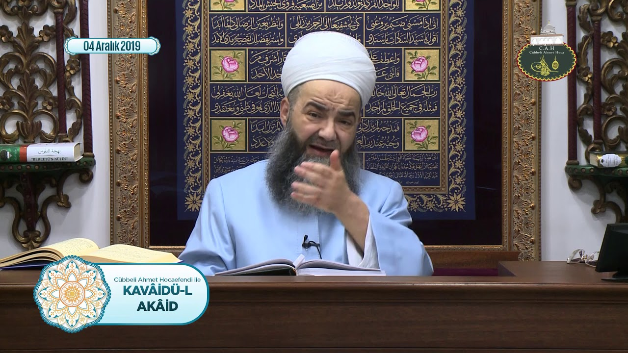 Kavâidü'l Akâid Dersi 17. Bölüm