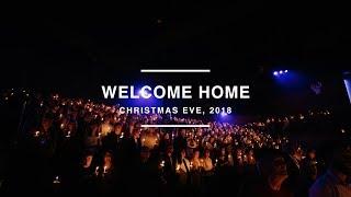 CHRISTMAS EVE - Welcome Home