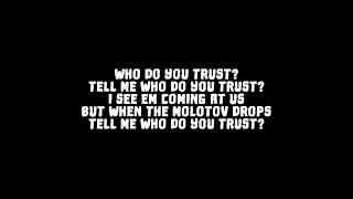 Papa Roach   Who Do You Trust? *Without Talking Parts* [LYRICS]