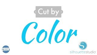 How to Cut By Color in Silhouette Studio & Coupon Code