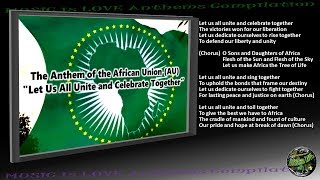 """African Union Members Flags & Anthem """"Let Us All Unite & Celebrate Together"""" INSTRUMENTAL w/lyrics"""