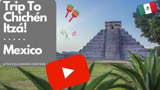 Chichen -itza, Cancun