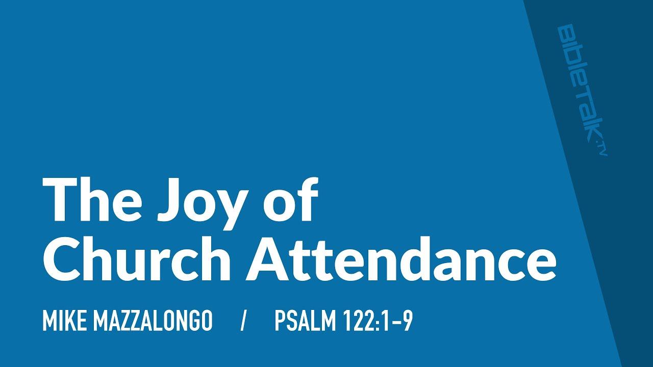 The Joy of Church Attendance
