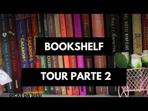 Bookshelf Tour Parte 2 | Dicas da Sissi