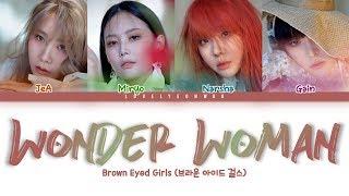 Brown Eyed Girls (브라운 아이드 걸스) – Wonder Woman (원더우먼) Lyrics (Color Coded HanRomEng)