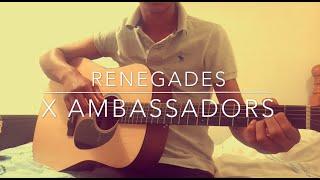 Renegades - X Ambassadors - Fingerstyle Guitar Cover