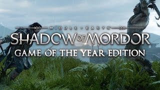 Middle-earth: Shadow of Mordor Game of the Year Edition video