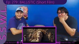 Ryan Connolly's BALLiSTIC Review   SSWL Ep. 279 - Clip