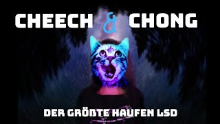 "ॐ Cheech & Chong"" Der grösste haufen LSD  /Flashmucki~/~PSY Trance *"