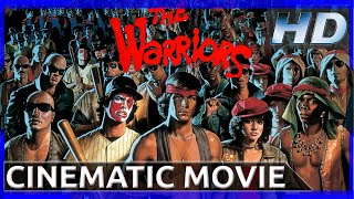 The Warriors  Cinematic Movie HD