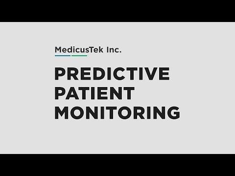 MedicusTek Predictive Patient Monitoring for Nursing Care
