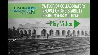 FCLF and SW Florida Collaboratory, Bringing Stability to a Fort Myers Neighborhood