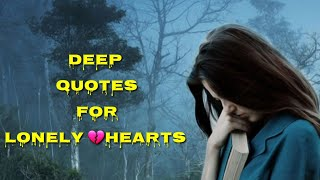 Deep quotes for lonely hearts emotional urdu status