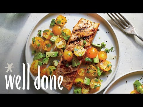 How To Make Grilled Salmon With Tomato Avocado Salsa | Recipe | Well Done