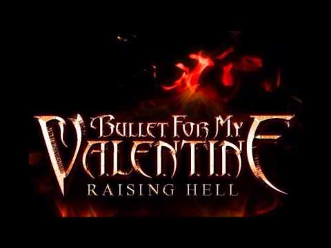 Bullet For My Valentine Raising Hell (NEW SONG) (HQ)