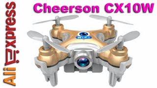 Cheerson CX10W Wifi FPV Camera Mini Drone. Мини-Квадрокоптер с Камерой с Алиэкспресс, презентация