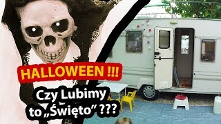 Halloween na Polu Kempingowym !!! - Co Myślę o Świętowaniu Halloween? (Vlog #213)