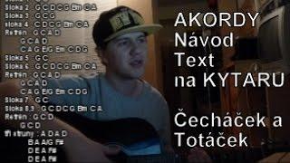 Xindl X   Čecháček A Totáček AKORDY NA KYTARU Návod Jak Hrát Na Kytaru Tutoriál (nEscafeX)