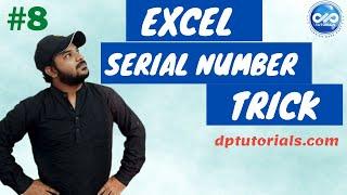 Excel Tricks : How To Quickly Generate Serial Numbers In Excel  || Serial Numbers || dptutorials