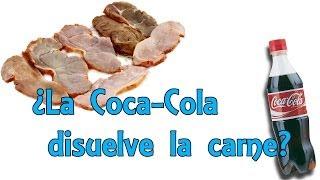 ¿La Coca Cola puede disolver la carne? Mito desvelado (Experimentos Caseros)