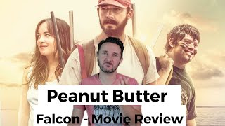 Peanut Butter Falcon - Movie Review