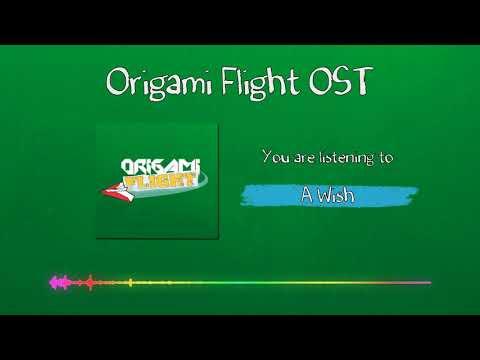 Origami Flight OST - A Wish