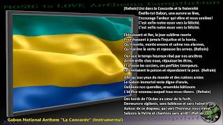 "Gabon National Anthem ""La Concorde"" INSTRUMENTAL with lyrics"