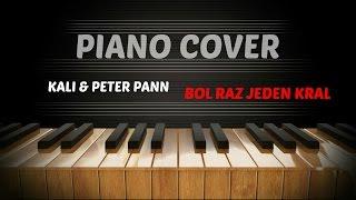 Kali & Peter Pann - Bol raz jeden král - Piano Cover