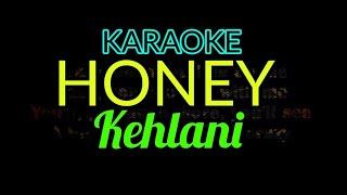 [Karaoke, Female] Kehlani   Honey (Lyrics Video)