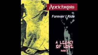 Antichrisis - Forever I Ride