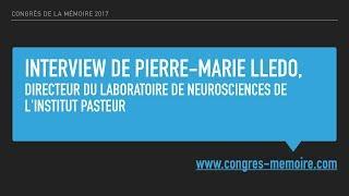 Vignette de Interview de Pierre-Marie Lledo pour le Congrès de La Mémoire 2017