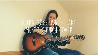 Hozier - Take Me To Church COVER by PETRA G.
