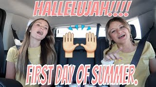 HOW TEENAGE GIRLS DO THE FIRST DAY OF SUMMER  | THE LEROYS