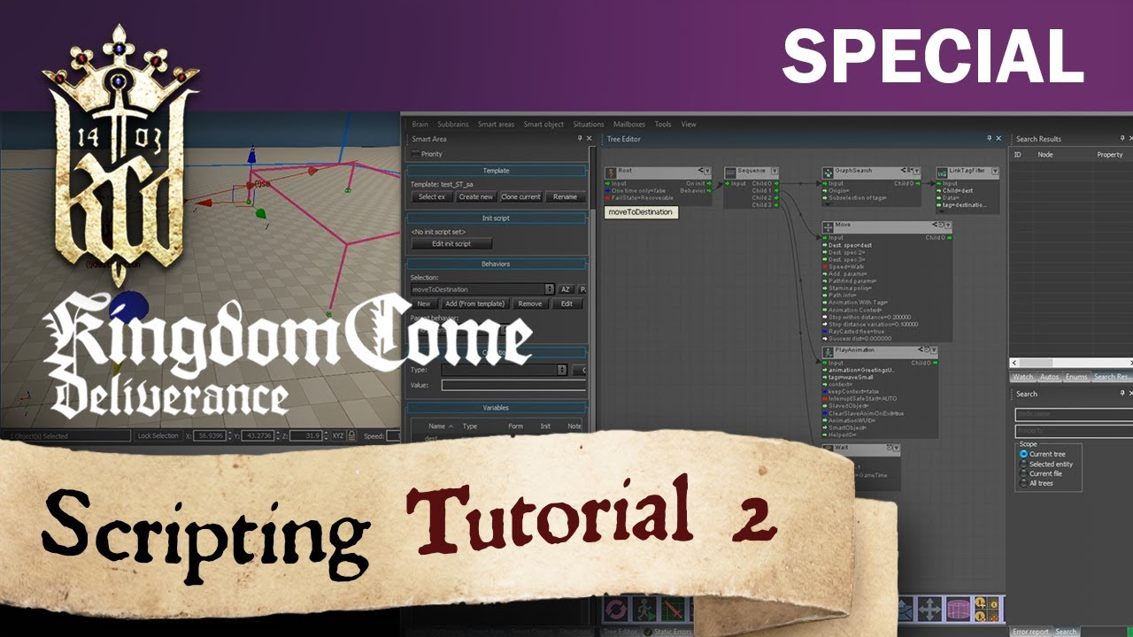Kingdom Come: Deliverance - Scripting Tutorial 2: Link Network, Calling Behaviors, Basic Movement