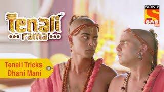 Your Favorite Character   Tenali Tricks Dhani Mani   Tenali Rama