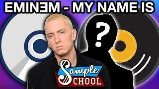 SAMPLE SCHOOL: EMINEM - MY NAME IS