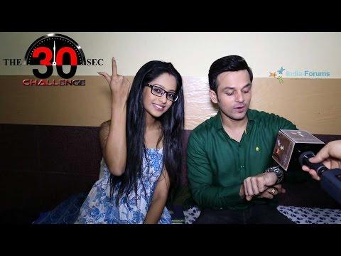 Mugdha Chaphekar & Ravish Desai Take The 30 Sec Challenge