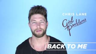 Chris Lane - Behind The Song - Back To Me