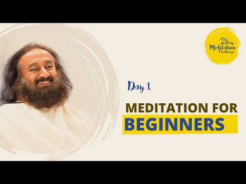 Meditation for Beginners | Day 1 of the 21 Day Meditation Challenge with Gurudev