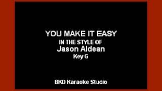 Jason Aldean   You Make It Easy (Karaoke With Lyrics)