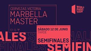 Semifinales Tarde - Cervezas Victoria Marbella Master 2021 - World Padel Tour