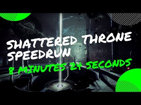 8:24 Shattered Throne Speedrun | Destiny 2