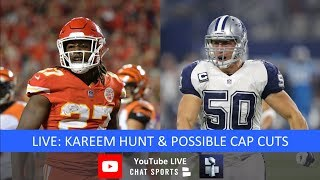 Kareem Hunt Destinations & Possible Cap Cuts Like Sean Lee, Jimmy Graham, Joe Flacco & Gerald McCoy