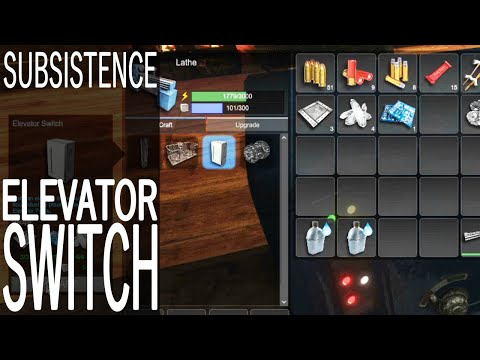 Elevator Switch! | Subsistence Single Player Gameplay | EP 146 | Season 5