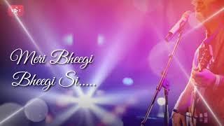 Meri bheegi bheegi si | Arijit Singh | Full song | MKnews