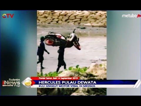 Aksi Kuli Angkut Motor asal Bali Viral di Medsos - BIP 15/09