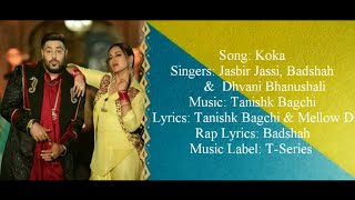 KOKA Full Song With Lyrics - Badshah, Dhvani   - YouTube