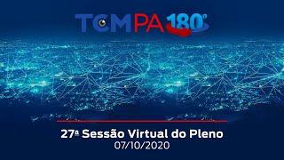 27a Sessão Virtual do Pleno do TCMPA em 07/10/2020